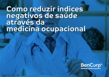 Como reduzir índices negativos de saúde através da medicina ocupacional